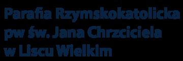 Parafia Rzymskokatolicka p.w. św. Jana Chrzciciela w Liścu Wielkim Logo